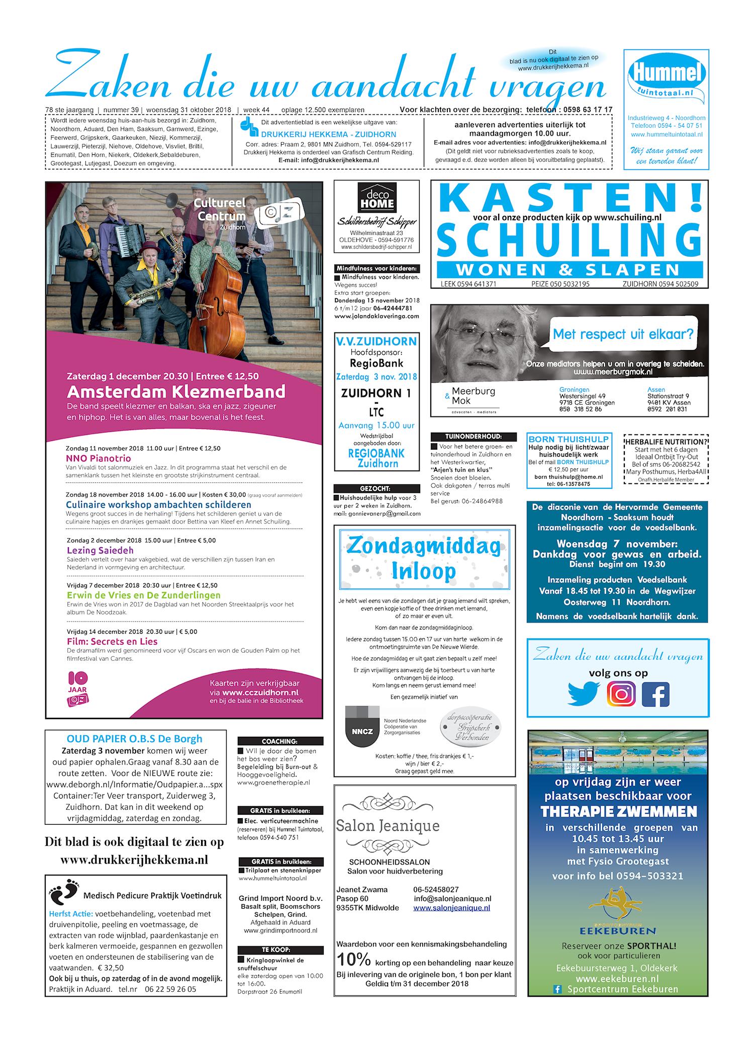 Drukkerij Hekkema - Zuidhorn - Zaken die uw aandacht vragen 2018 week 44