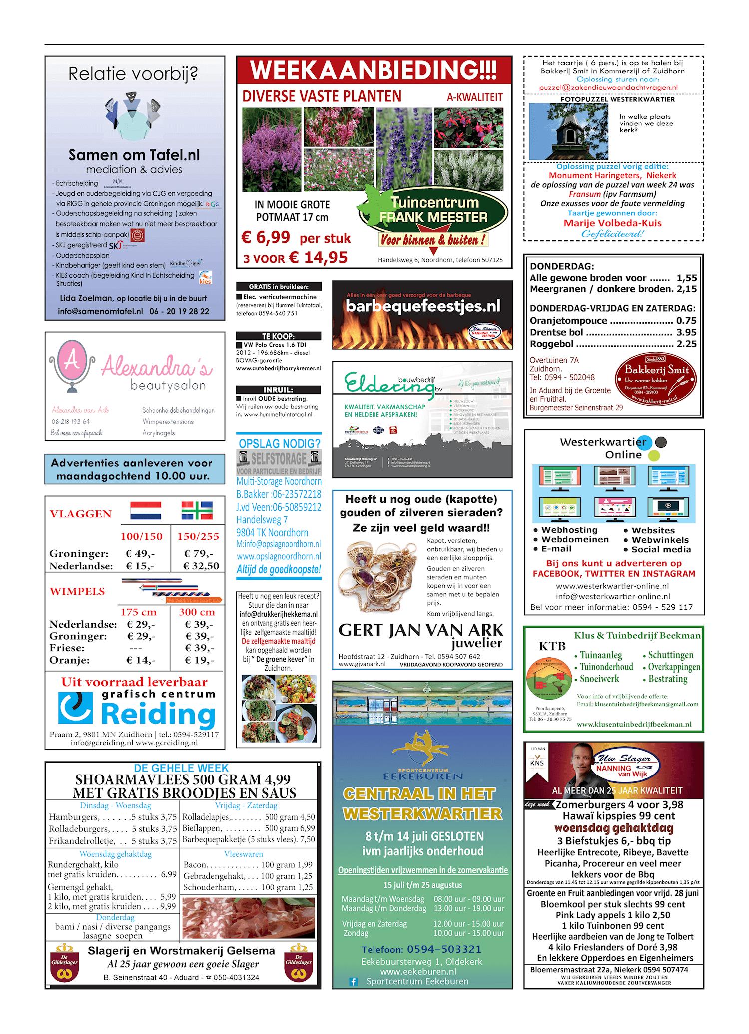 Drukkerij Hekkema - Zuidhorn - Zaken die uw aandacht vragen 2019 week 26